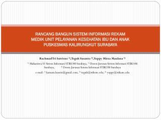 Rachmad  Tri  Sutrisno 1) ,  Teguh Susanto 2) ,  Yoppy Mirza Maulana 3)