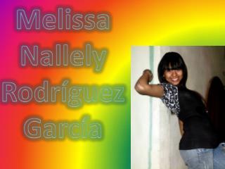 Melissa  Nallely  Rodríguez García