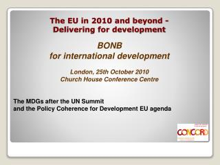 The EU in 2010 and beyond - Delivering for development
