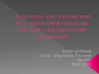 Autonomie van mensen met een verstandelijk handicap. Op zoek naar een breder perspectief