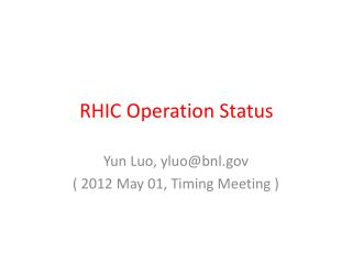 RHIC Operation Status