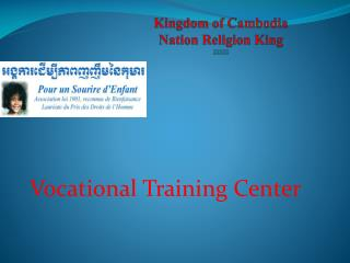 Kingdom of Cambodia Nation Religion King 22322