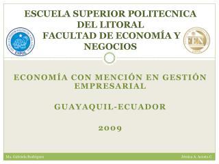 ESCUELA SUPERIOR POLITECNICA DEL LITORAL FACULTAD DE ECONOMÍA Y NEGOCIOS