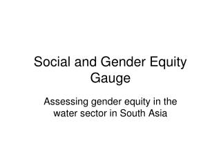 Social and Gender Equity Gauge
