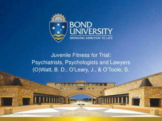 Juvenile Fitness for Trial:   Psychiatrists, Psychologists and Lawyers