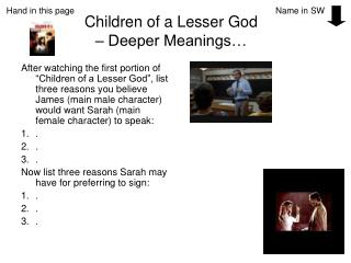 Children of a Lesser God   Deeper Meanings