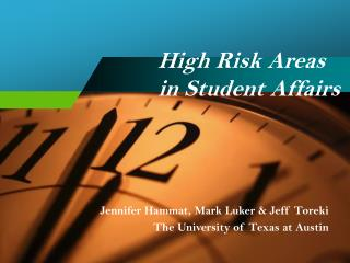 High Risk Areas    in Student Affairs