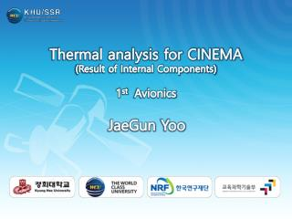 Thermal analysis for CINEMA (Result of Internal Components) 1 st   Avionics