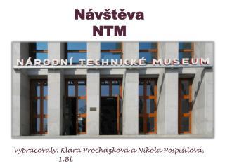 Návštěva      NTM