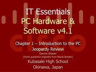 IT Essentials  PC Hardware & Software v4.1