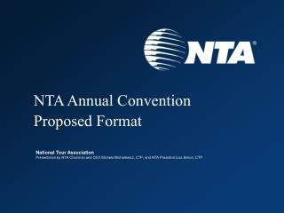 NTA Annual Convention Proposed Format