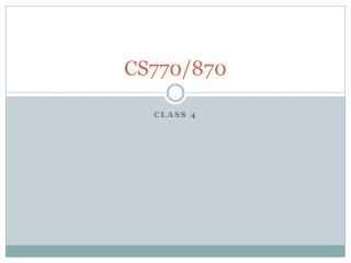 CS770/870