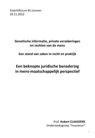 Emeritiforum  KU.Leuven 29.11.2012 Genetische informatie, private verzekeringen