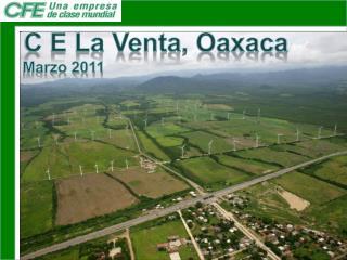 C E  La  Venta , Oaxaca Marzo 2011