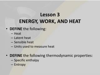 Lesson 3 ENERGY, WORK, AND HEAT