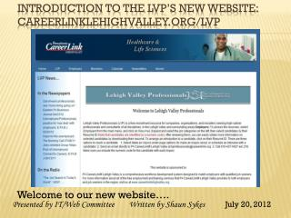 Introduction to the  lvp�s  new website: Careerlinklehighvalley/ lvp