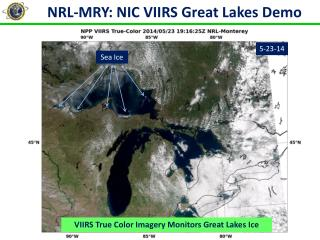 NRL-MRY: NIC VIIRS  Great Lakes Demo