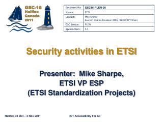 Security activities in ETSI