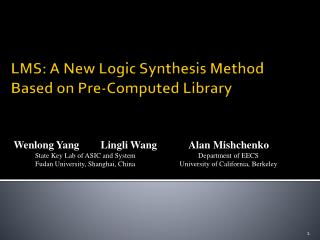 LMS:  A  New Logic  Synthesis Method  Based  on Pre-Computed Library