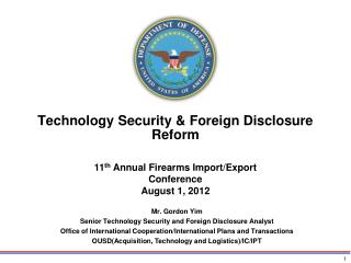 Technology Security & Foreign Disclosure Reform