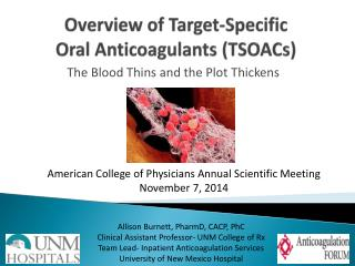 Overview of Target-Specific  Oral Anticoagulants (TSOACs)