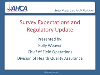 Survey Expectations and Regulatory Update