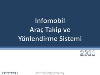 Infomobil  Araç Takip ve Yönlendirme Sistemi