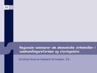 Regionale  seminarer om økonomiske virkemidler i samhandlingsreformen og styringsdata