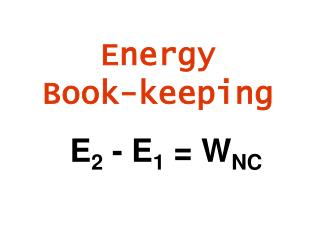 Energy  Book-keeping