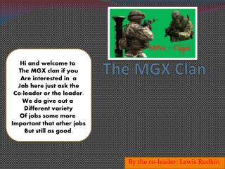 The MGX Clan