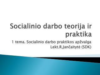 Socialinio darbo teorija ir praktika