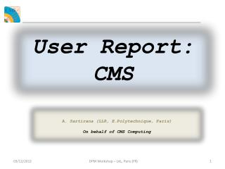 User Report: CMS