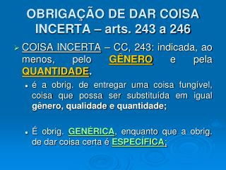 OBRIGAÇÃO DE DAR COISA INCERTA – arts. 243 a 246
