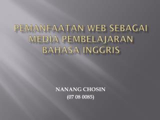 PEMANFAATAN WEB SEBAGAI MEDIA PEMBELAJARAN BAHASA INGGRIS