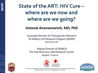 State of the ART:  HIV  Cure �  where  are we now and  where  are we going?