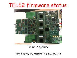 TEL62 firmware status