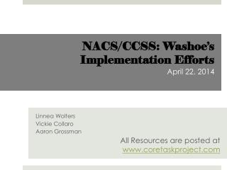 NACS/CCSS: Washoe's Implementation Efforts  April 22, 2014