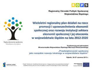 Konferencja pod patronatem  Wicemarszałka Województwa Śląskiego Mariusza Kleszczewskiego