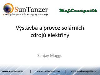Výstavba a provoz solárních zdrojů elektřiny