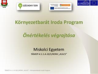 Környezetbarát Iroda Program Önértékelés végrajtása