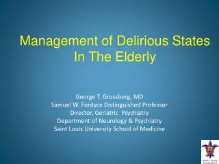 Management of Delirious States In The Elderly