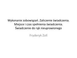 Fryderyk Zoll