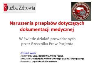 Naruszenia przepisów dotyczących dokumentacji medycznej
