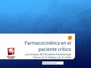Farmacocinética en el paciente crítico