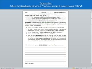 Groups of 4… Follow the  Directions  and write a 7 sentence compact to govern your colony!