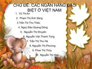 CH? ??: C�C NG�N H�NG ??C BI?T ? VI?T NAM