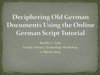 Deciphering Old German Documents Using the Online German Script Tutorial