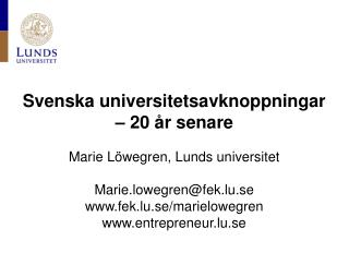 Svenska universitetsavknoppningar � 20 �r senare