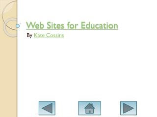 Web Sites for Education