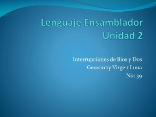 Lenguaje Ensamblador Unidad 2